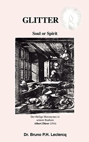 Glitter: Soul or Spirit: Bruno Leclercq