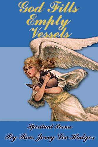 9781425910495: God Fills Empty Vessels: Spiritual Poems