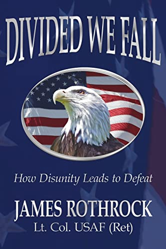 9781425911072: Divided We Fall: How Disunity Leads to Defeat