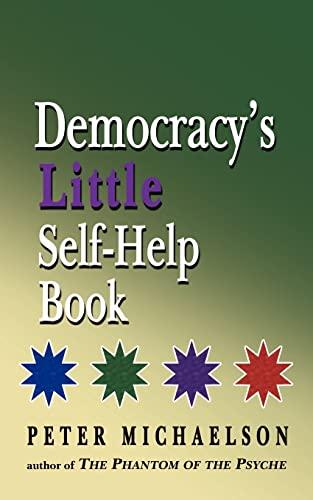 9781425912185: Democracy's Little Self-Help Book