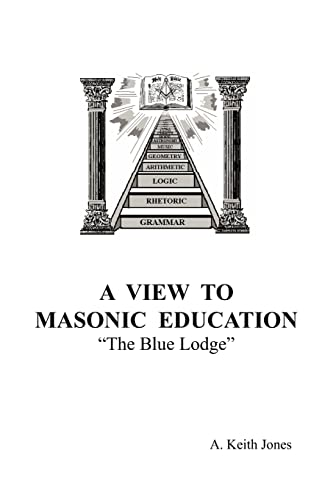 9781425912475: A View To Masonic Education: The Blue Lodge