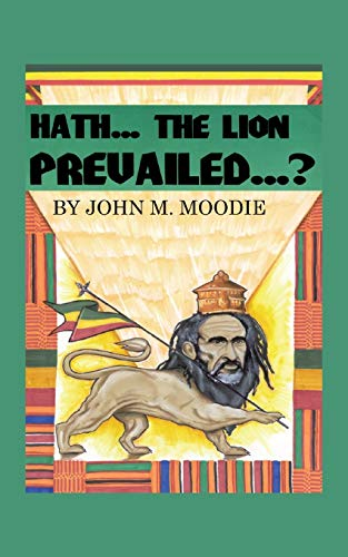 9781425913250: HATHTHE LION PREVAILED