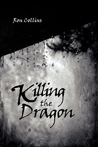 9781425913830: Killing the Dragon