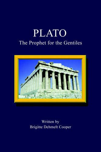 9781425914301: Plato: The Prophet for the Gentiles
