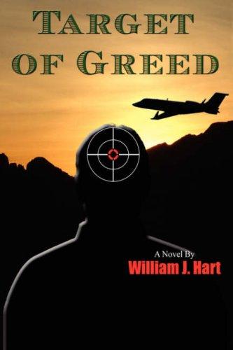 Target of Greed: William J. Hart