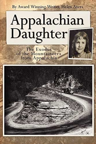 9781425916572: Appalachian Daughter: The Exodus of the Mountaineers from Appalachia