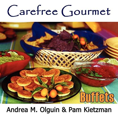 Carefree Gourmet Presents Dazzling Desserts, Bountiful Brunch, Tea Anytime, Brazilian Bar-b-que, ...