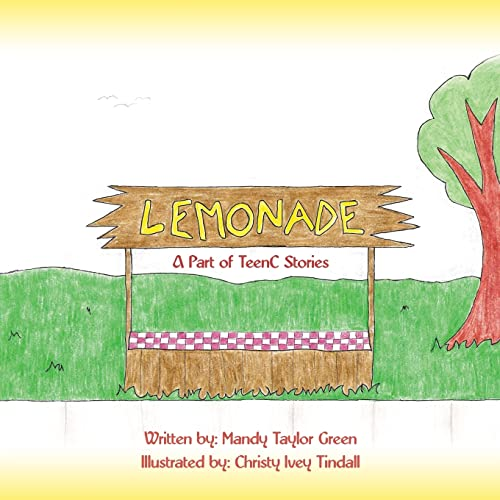 9781425917265: Lemonade: A Part of TeenC Stories