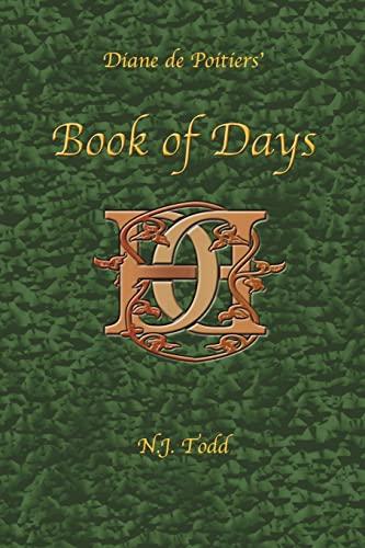 9781425917395: Diane de Poitiers' Book of Days
