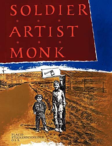 9781425917579: Soldier Artist Monk