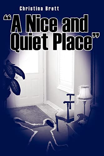 9781425919306: A Nice and Quiet Place