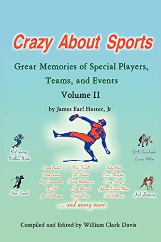9781425919450: Crazy About Sports: Volume II: Great Memories of Special Players, Teams, and Events