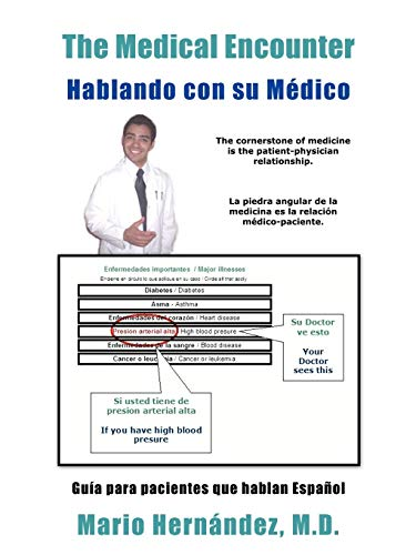 9781425919825: The Medical Encounter - Hablando con su Médico: Guia para pacientes que hablan Español