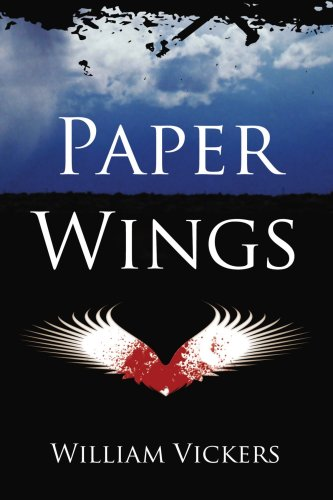 Paper Wings: Vickers, William