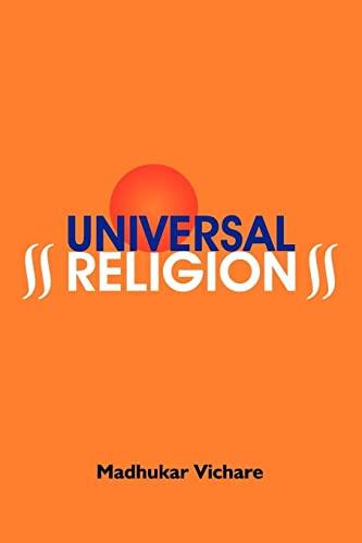 Universal Religion: Madhukar Vichare
