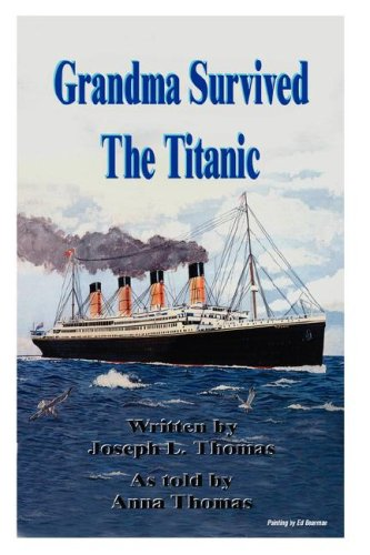 Grandma Survived The Titanic