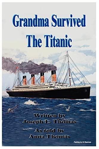 Grandma Survived The Titanic: Joseph Thomas