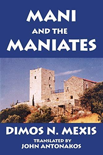 Mani and the Maniates: John Antonacos