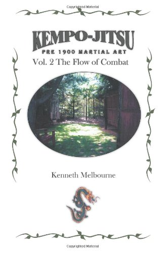 9781425923440: Kempo-Jitsu Pre 1900 Martial Art: Vol. 2: The Flow Of Combat