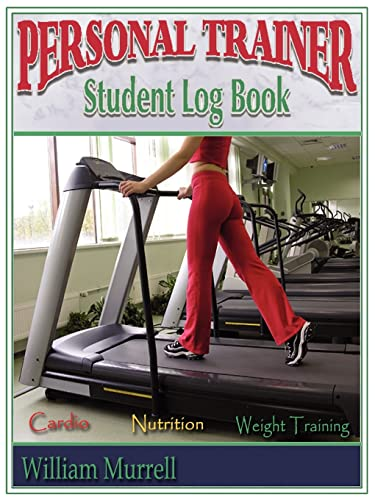 9781425924386: Personal Trainer Student Log Book