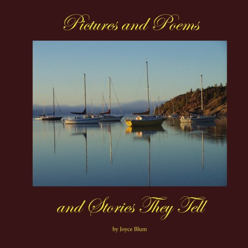 Pictures and Poems and Stories They Tell: Joyce Blum