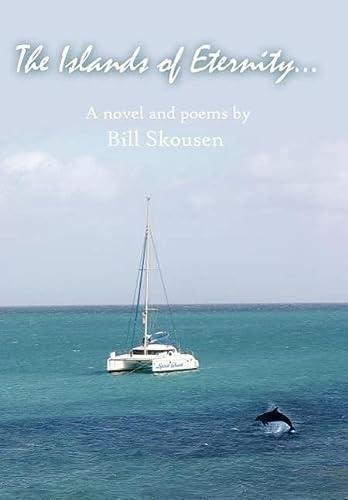 The Islands of Eternity.: Bill Skousen