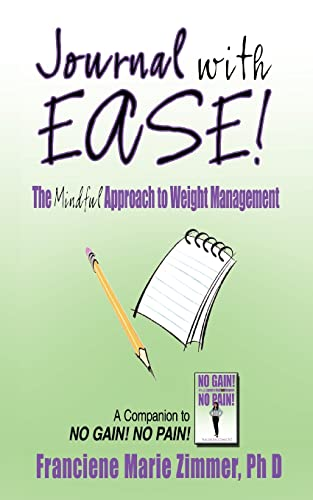 9781425925635: JOURNAL WITH EASE!: The Mindful Approach to Weight Management