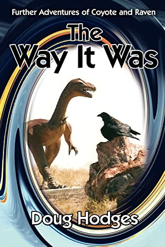 The Way It Was: Further Adventures of: Doug Hodges