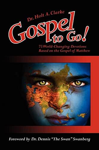 9781425926731: Gospel to Go!: 75 World-Changing Devotions Based on the Gospel of Matthew
