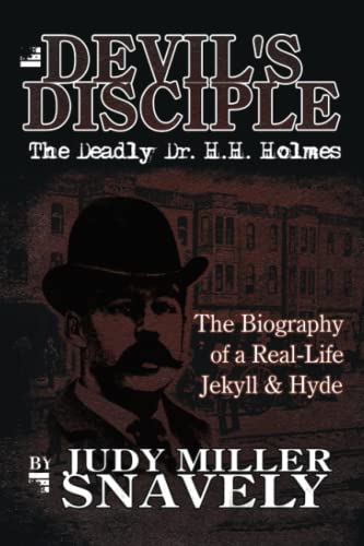 9781425926892: Devil's Disciple: The Deadly Dr. H.H. Holmes