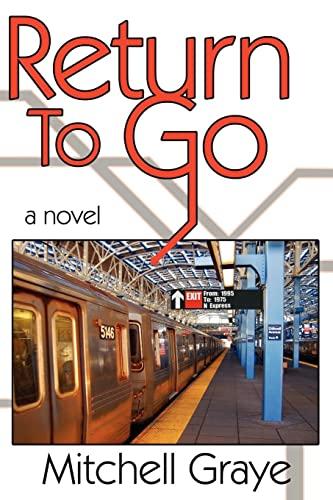 9781425927295: Return To Go