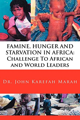 9781425928285: FAMINE, HUNGER AND STARVATION IN AFRICA: Challenge To African and World Leaders