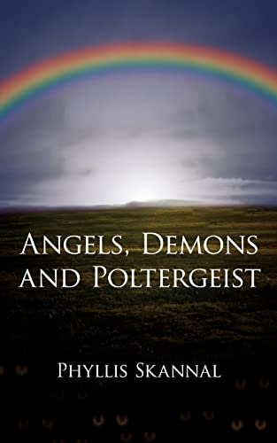 9781425928360: Angels, Demons and Poltergeist