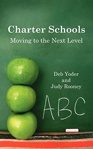 9781425928711: Charter Schools: Moving to the Next Level