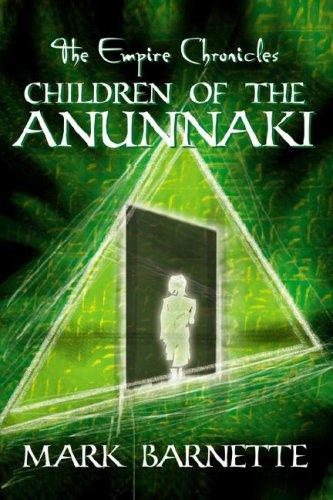9781425930165: The Empire Chronicles: Children of the Anunnaki