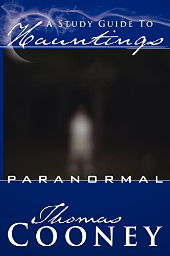 9781425930189: A Study Guide To Hauntings: paranormal