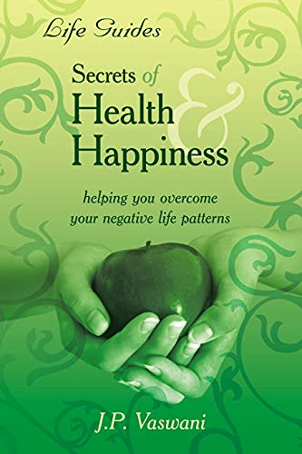 9781425930493: Secrets Of Health & Happiness