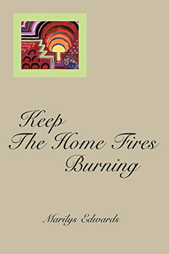 Keep The Home Fires Burning: Mary Parker
