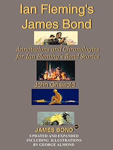 9781425931001: Ian Fleming's James Bond: Annotations and Chronologies for Ian Fleming's Bond Stories (New Edition)