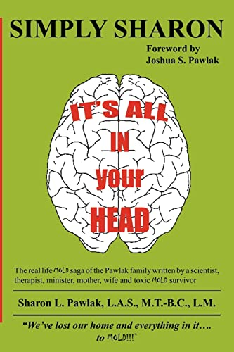 9781425931056: IT'S ALL IN YOUR HEAD