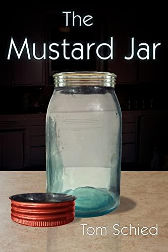 The Mustard Jar: Schied, Tom