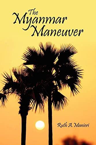 9781425932329: The Myanmar Maneuver