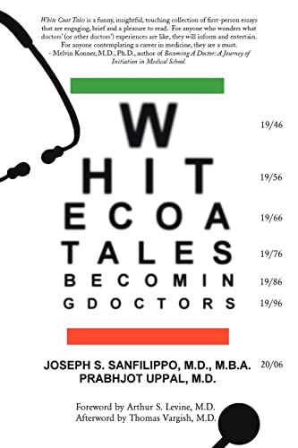 9781425933135: White Coat Tales: Becoming & Being Urban Doctors: 1946-2006