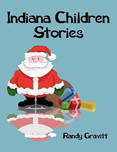 Indiana Children Stories: Randy Gravitt