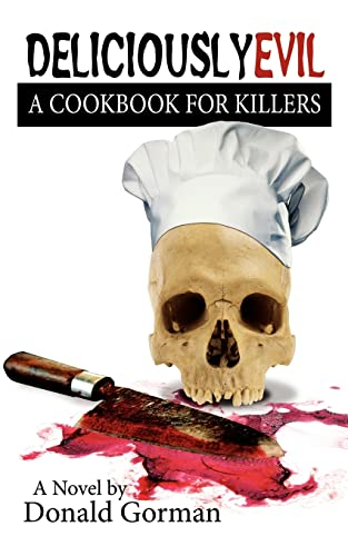 9781425936723: Deliciously Evil: A Cookbook for Killers
