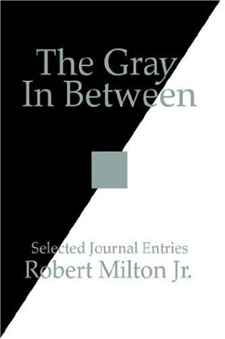 9781425936976: The Gray In Between: Selected Journal Entries