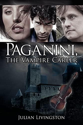 9781425937768: Paganini, the Vampire Career