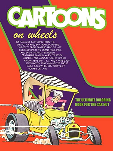 9781425938260: Cartoons On Wheels: THE ULTIMATE COLORING BOOK FOR THE CAR NUT