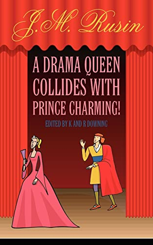 9781425938277: A Drama Queen Collides with Prince Charming!