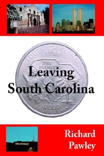 9781425938710: Leaving South Carolina